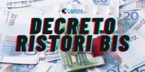 Decreto Ristori Bis: indennizi e ristori economici previsti!