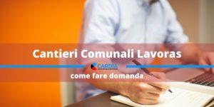 Cantieri comunali LAVORAS: come presentare domanda?