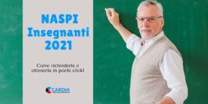 Naspi Insegnanti (e personale ATA) 2021: come richiedere la Naspi.